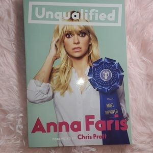 hi I just though Unqualified by Anna Faris